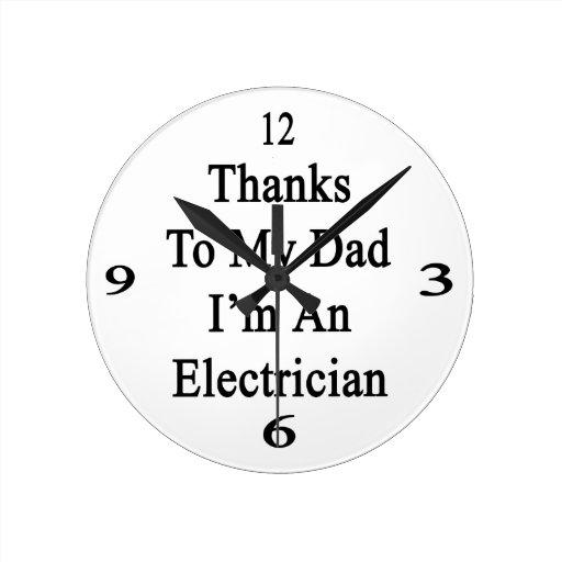 Las gracias a mi papá soy electricista reloj redondo mediano