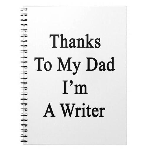 Las gracias a mi papá soy escritor spiral notebook