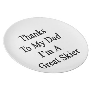 Las gracias a mi papá soy gran esquiador plato