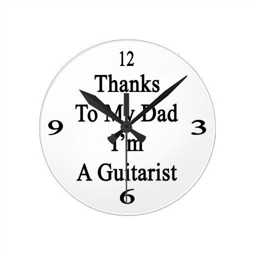 Las gracias a mi papá soy un guitarrista reloj de pared