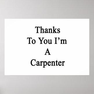 Las gracias a usted soy carpintero posters