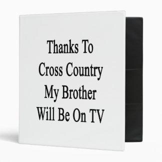 Las gracias al campo a través mi Brother estarán e
