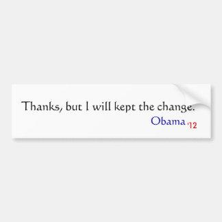 Las gracias, pero yo guardamos el cambio., Obama,  Etiqueta De Parachoque