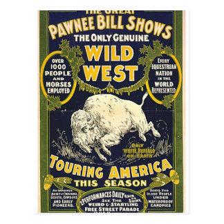 Las grandes demostraciones de Bill del Pawnee. El  Postales