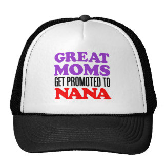 Las grandes mamáes promovieron a Nana Gorra