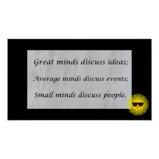 Las grandes mentes discuten ideas posters
