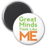 Las grandes mentes piensan como mí el imán