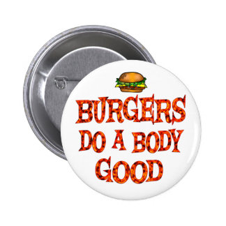 Las hamburguesas hacen bueno pin redondo 5 cm
