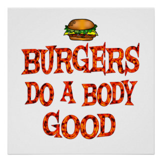 Las hamburguesas hacen bueno póster