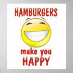Las hamburguesas le hacen feliz poster