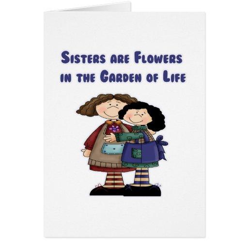 Las hermanas son flores en el jardín de la vida felicitacion