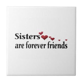 Las hermanas son para siempre amigos teja cerámica