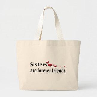 Las hermanas son para siempre amigos bolsas