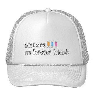 Las hermanas son para siempre amigos gorras