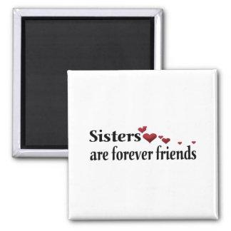 Las hermanas son para siempre amigos imán