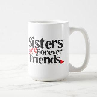 Las hermanas son para siempre amigos taza básica blanca