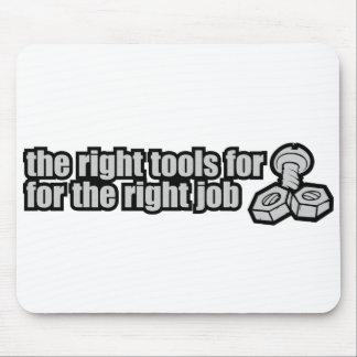 Las herramientas de la derecha para el trabajo cor alfombrilla de ratones