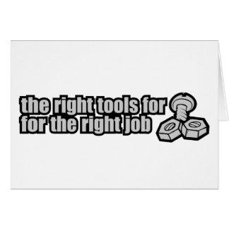 Las herramientas de la derecha para el trabajo cor felicitación