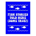 Las historias de los pescados dijeron aquí (alguno tarjeta postal