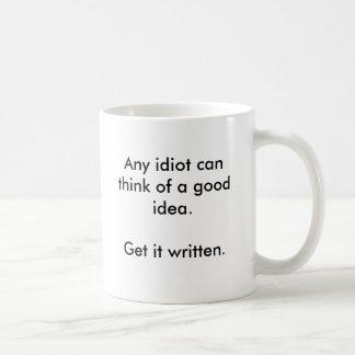 Las ideas vienen fácil taza de café