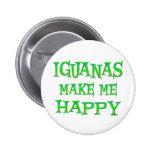 Las iguanas me hacen feliz pin