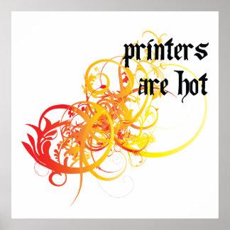 Las impresoras son calientes impresiones