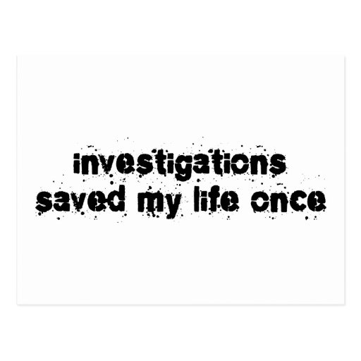 Las investigaciones ahorraron mi vida una vez tarjeta postal