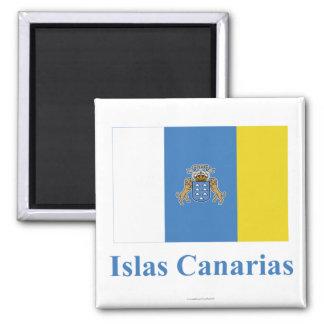 Las islas Canarias señalan por medio de una bander Imán Cuadrado