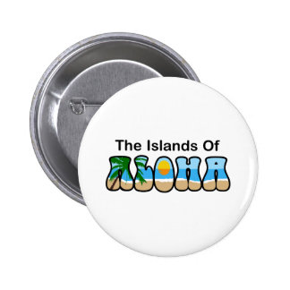 LAS ISLAS DE LA HAWAIANA PIN REDONDO 5 CM