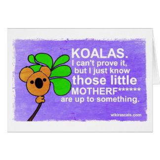 Las koalas están hasta algo tarjeta de felicitación