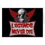 Las leyendas nunca mueren los regalos de las tarjeta de felicitación