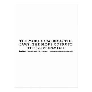 Las leyes más numerosos más gobierno corrupto tarjetas postales