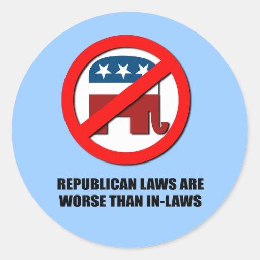 Las leyes republicanas son peores que suegros etiquetas redondas