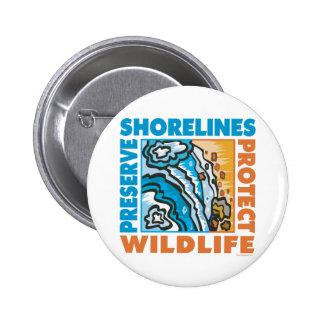 Las líneas de la playa del coto - proteja Wildife Pin Redondo De 2 Pulgadas