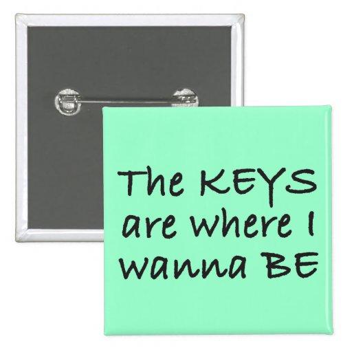 Las llaves son donde quiero ser botón