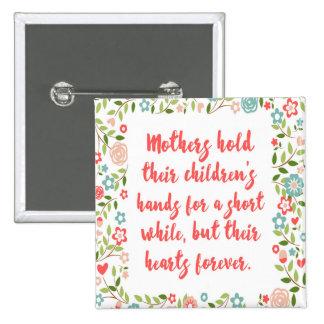 Las madres celebran su cita de los niños pin cuadrada 5 cm