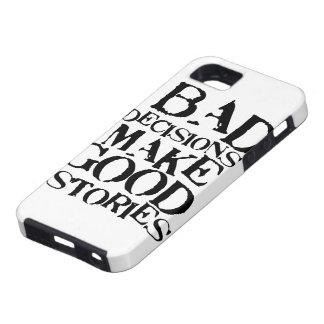 Las malas decisiones hacen las buenas historias iPhone 5 carcasas