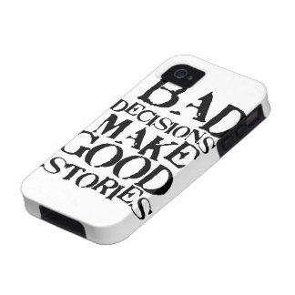 Las malas decisiones hacen las buenas historias pr iPhone 4 fundas