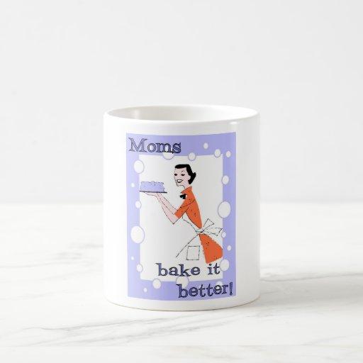 ¡Las mamáes lo cuecen mejor! Tazas De Café