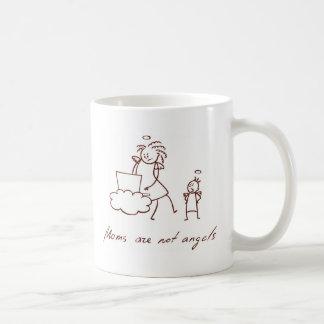 Las mamáes no son ángeles taza de café