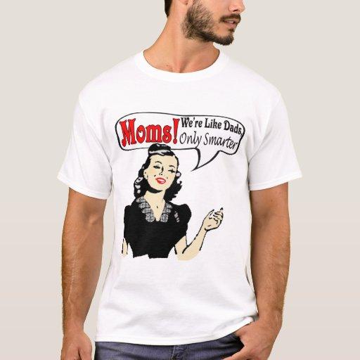 Las mamáes son camisetas y regalos más elegantes
