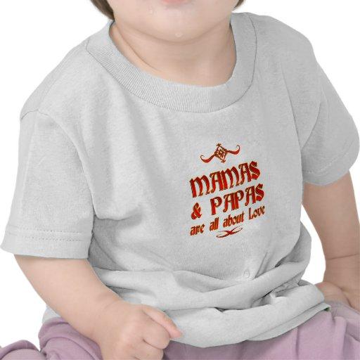 Las mamáes y las papás son amor camiseta