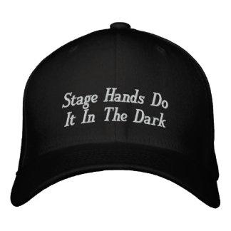 Las manos de la etapa lo hacen en la oscuridad gorra de béisbol