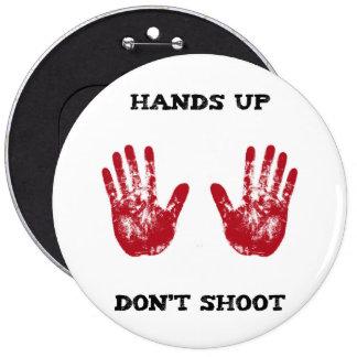 Las manos para arriba no tiran, la solidaridad pin redondo 15 cm