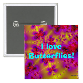 ¡Las mariposas, amo mariposas! Pin Cuadrada 5 Cm