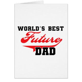 Las mejores camisetas y regalos futuros del papá d tarjeton