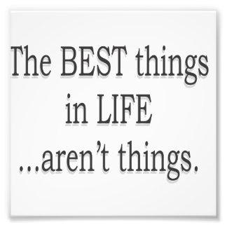 Las mejores cosas de la vida no son cosas fotografía