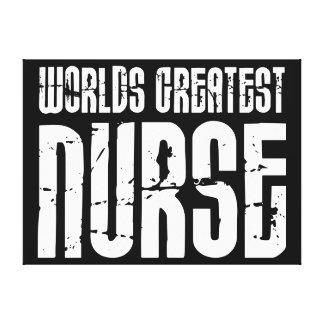 Las mejores grandes enfermeras La enfermera más g Lona Envuelta Para Galerías