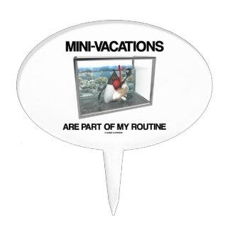 Las Mini-Vacaciones son parte de mi rutinario (el  Decoraciones Para Tartas