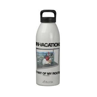 Las Mini-Vacaciones son parte de mi rutinario (el  Botella De Agua Reutilizable